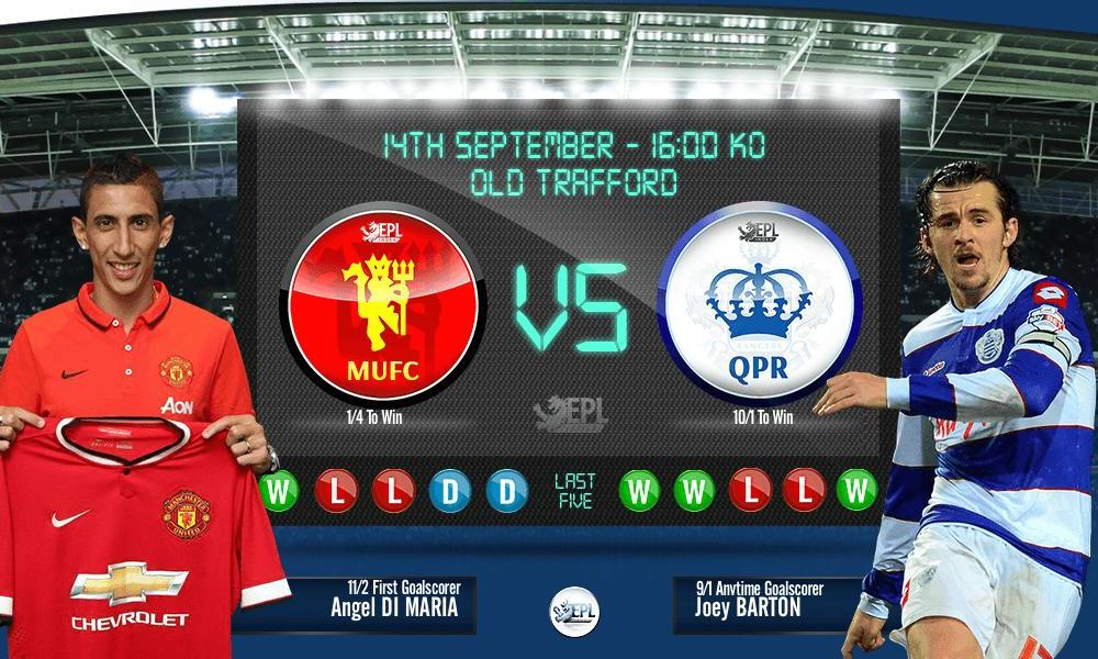 Manchester United vs Queens Park Rangers: 22h00, ngày 14/09