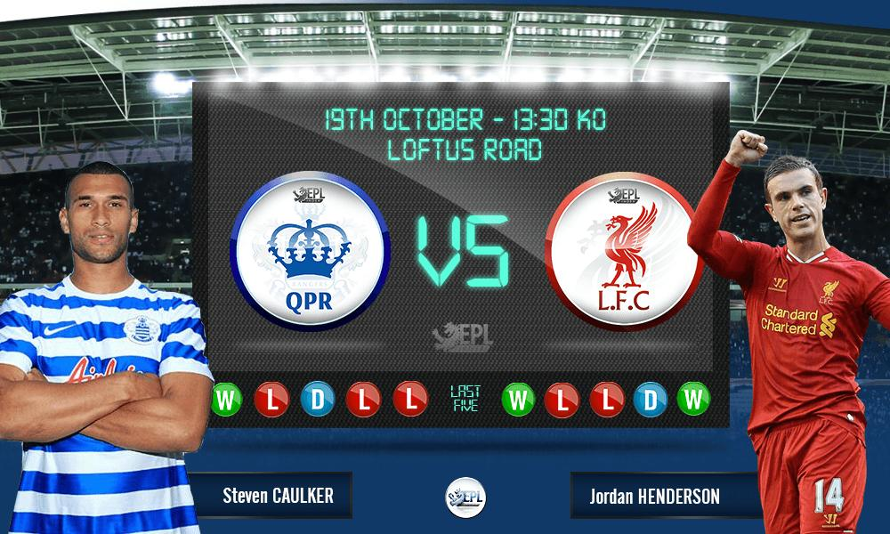 Queens Park Rangers vs Liverpool: 19h30, ngày 19/10